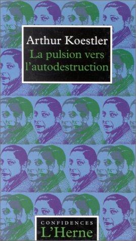 9782851973436: La pulsion vers l'autodestruction