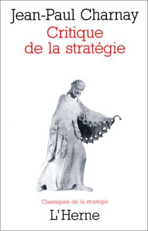 9782851975058: Critique de la strat�gie