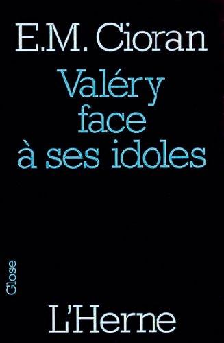 9782851976550: Valéry face à ses idoles