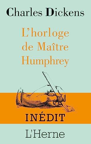 L'horloge de Maître Humphrey: Charles Dickens; Gilbert-Keith