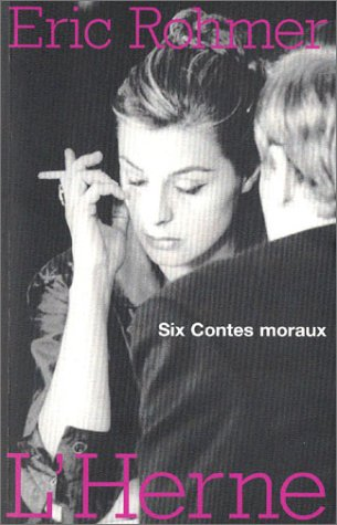 six contes moraux (COLLECTION ROMAN) (9782851977076) by Rohmer Eric
