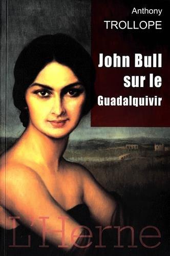 9782851977380: John bull sur le Guadalquivir