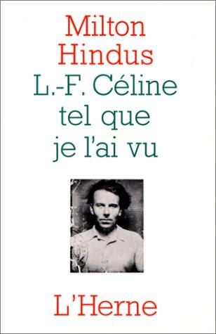 9782851978172: L.F. Céline tel que je l'ai vu