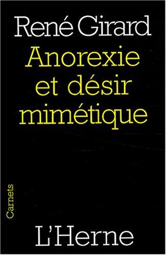 9782851978639: Anorexie et desir mimetique (Carnets de l'Herne)