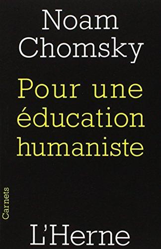 9782851979308: Pour une éducation humaniste (Carnets de l'Herne)