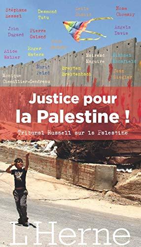 JUSTICE POUR LA PALESTINE : TRIBUNAL RUSSELL SUR SUR LA PALESTINE: HESSEL STÉPHANE