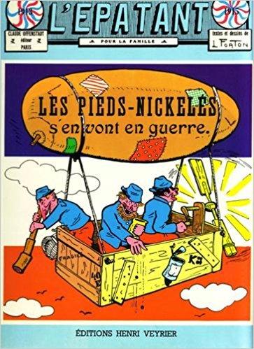 9782851991874: Les Pieds-Nickelés s'en vont en guerre (Les Pieds Nickelés...)