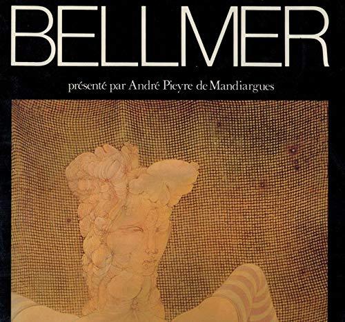 Le Tresor Cruel De Hans Bellmer: Mandiargues, Andre Pieyre De