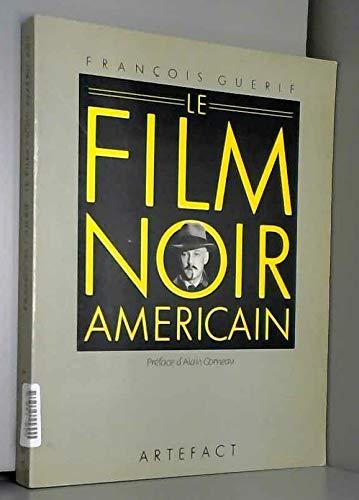 9782851994028: Le Film Noir am�ricain