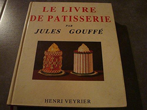 9782851994684: Le livre de pâtisserie