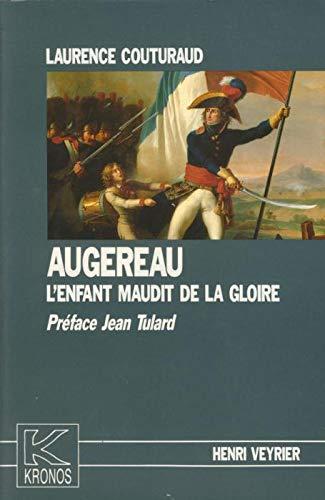 9782851995339: Augereau, l'enfant maudit de la gloire