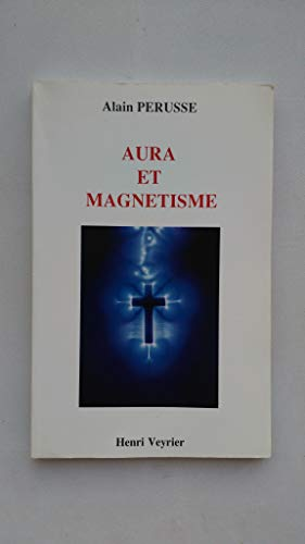 9782851995391: Aura et magnétisme