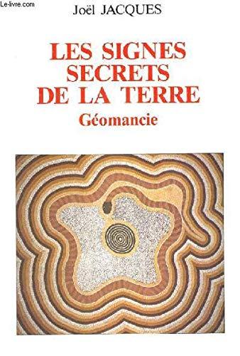 9782851995476: Les signes secrets de la terre: Géomancie (Collection Esotérisme) (French Edition)