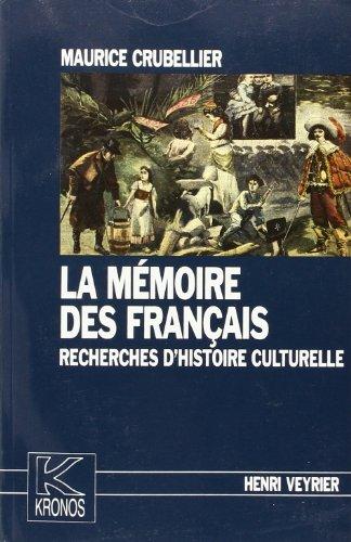 9782851995674: La memoire des Francais: Recherches d'histoire culturelle (Kronos) (French Edition)