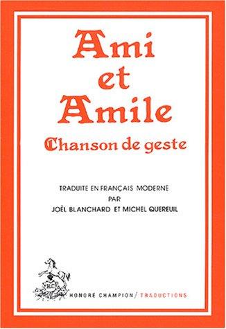 9782852030008: Ami et Amile, chanson de geste (Traductions des classiques français du Moyen Age) (French Edition)