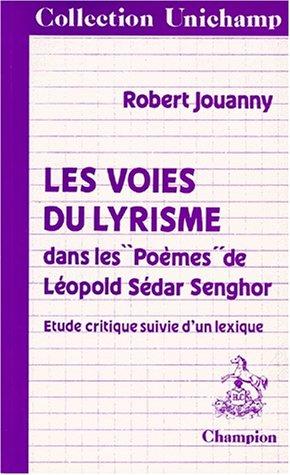 Les Voies du lyrisme dans les poèmes: Jouanny, Robert