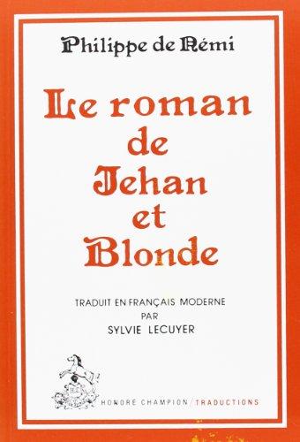 9782852030374: Le Roman de Jehan et Blonde