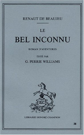 Le Bel Inconnu (Collection Essais) (French Edition): De Beaujeu, Renaud