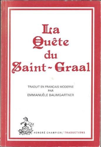 La Quete du Saint-Graal (Traductions des Classiques: Anonyme; Emmanuele Baumgartner