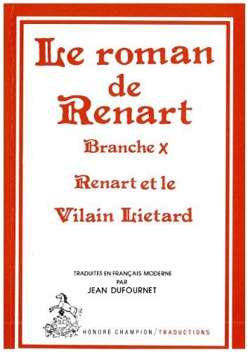 Le Roman de Renart: Branche X, Renardt: Jean Dufournet (Traduction)