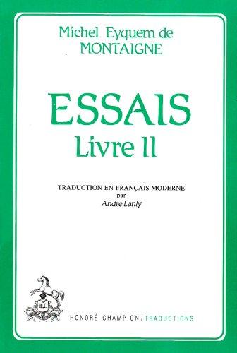 9782852030930: Essais, livre 2