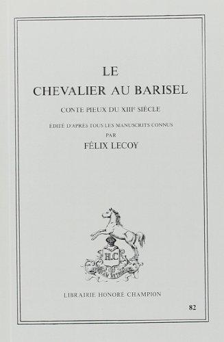 9782852031210: Le Chevalier au Barisel: Conte pieux du XIIIe siècle