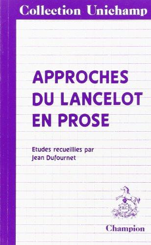 Approches du Lancelot en prose.: DUFOURNET Jean