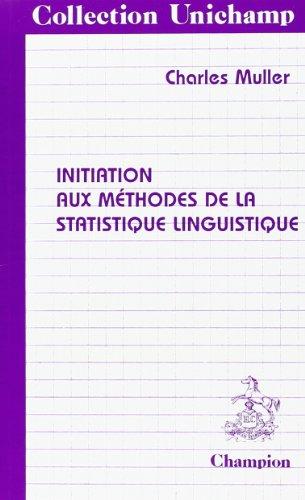 9782852032705: initiation aux méthodes de la statistique linguistique