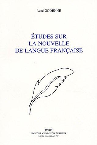 ETUDES SUR LA NOUVELLE DE LANGUE FRANCAISE.: GODENNE ( Rene