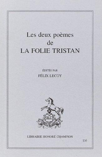 9782852034235: Les deux poèmes de la Folie Tristan (Les Classiques français du Moyen Age) (French Edition)