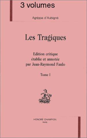 9782852035188: Les tragiques (Textes de la Renaissance) (French Edition)