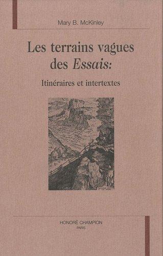 9782852035584: Les terrains vagues des Essais : itin�raires et intertextes