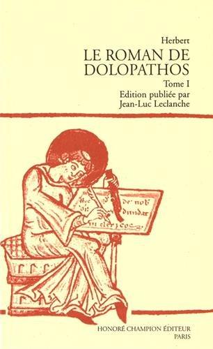 9782852036246: LE ROMAN DE DOLOPATHOS TOME 1 (Classiques français du Moyen Age)