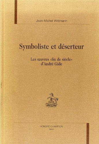 9782852036567: Symboliste et deserteur: Les oeuvres