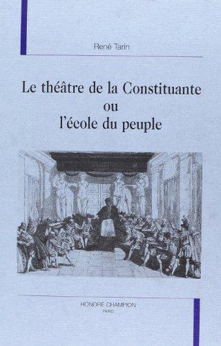 9782852036666: Le théâtre de la Constituante, ou, L'école du peuple