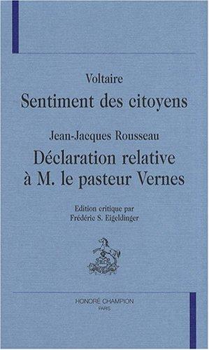 9782852036802: Sentiment des citoyens / Déclaration relative à M. le pasteur Vernes