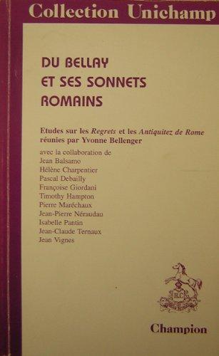 """9782852037120: Du Bellay et ses sonnets romains : Études sur les """"Regrets"""" et les """"Antiquitez de Rome"""""""