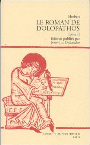 9782852037298: LE ROMAN DE DOLOPATHOS TOME 2
