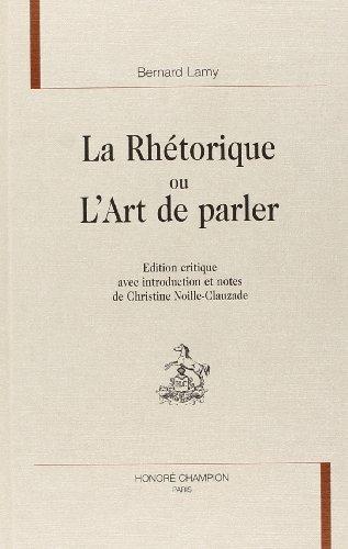 9782852038080: La rhétorique, ou, L'Art de parler (Sources classiques) (French Edition)