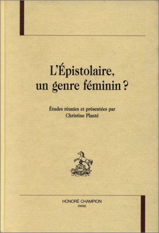 9782852038967: L'Épistolaire, un genre féminin ?