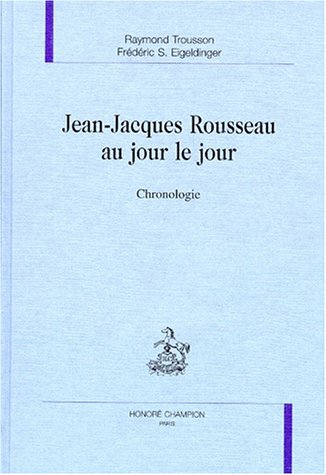 JEAN JACQUES ROUSSEAU AU JOUR LE JOUR: TROUSSON EIGELDINGER