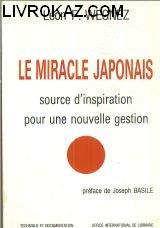 Le Miracle Japonais - Source D'inspiration Pour: Wegnez Léon F.