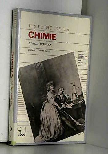 9782852062597: Histoire de la Chimie