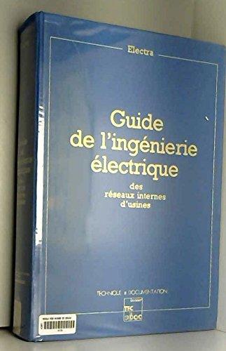 9782852063112: Guide de l'ingenierie electrique
