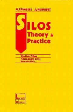 9782852063655: Silos theory and practice : Vertical silos, horizontal silos, retaining walls