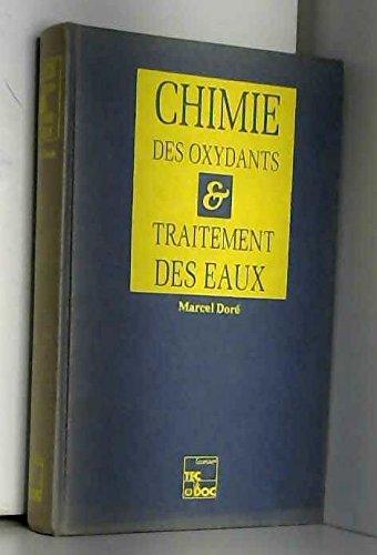 9782852065628: Chimie des oxydants et traitement des eaux