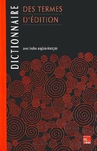Dictionnaire des termes d'édition (285206751X) by Feldman, Tony