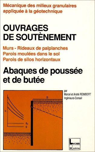 9782852067790: Ouvrages de soutènement: Murs, rideaux de palplanches, parois moulées dans le sol, parois de silos horizontaux : abaques de poussée et butée
