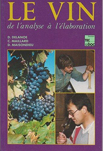 9782852068315: Le Vin de l'Analyse a l'Elaboration (3e Edition, 2e Tirage)