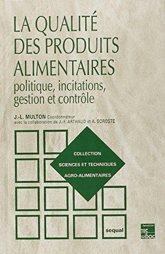 QUALITE DES PRODUITS ALIMENTAIRES -LA-: MULTON J L